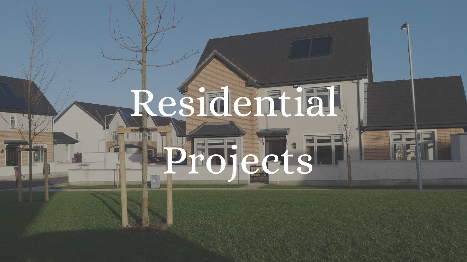 Residental Projects